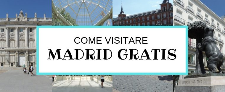 COME VISITARE MADRID GRATIS