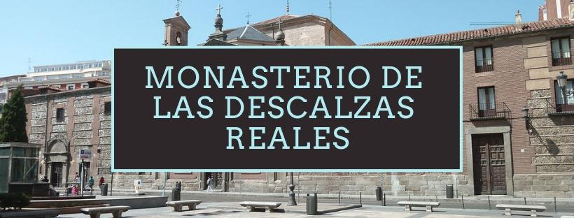 MADRID gratis monastero descalzas reales